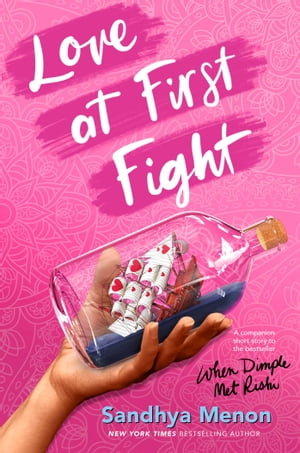 Love at First Fight by Sandhya Menon