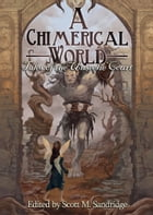 A Chimerical World: Tales of the Unseelie Court by Scott M. Sandridge (editor)