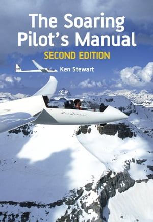 Soaring Pilot's Manual Second Edition