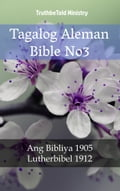 9788233907501 - Joern Andre Halseth, Martin Luther, TruthBeTold Ministry: Tagalog Aleman Bible No3 - Bok