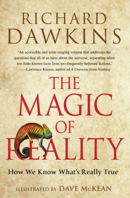 Book The Magic of Reality: How We Know What's Really True by Richard Dawkins