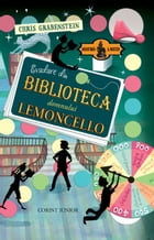 Evadare din biblioteca domnului Lemoncello by Chris Grabenstein