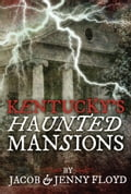 Kentucky's Haunted Mansions 3f50c5dd-f43c-4558-9ecc-d775c5f86da6