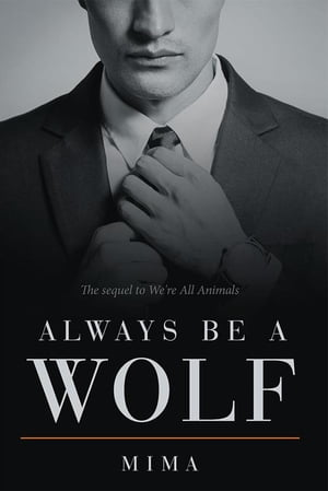 Always Be a Wolf