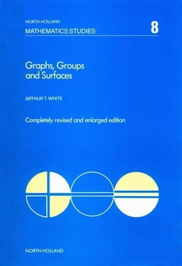 Book Graphs, Groups and Surfaces by White, A.T.