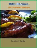 Ribs Recipes: The Ultimate Collection 9e6eca22-aa3f-47db-afcf-12f67dddff9e