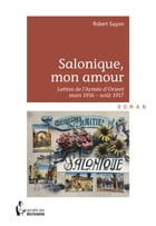 Salonique, mon amour... by Robert Guyon