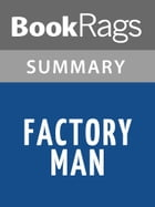 Factory Man by Beth Macy l Summary & Study Guide by BookRags