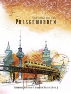 Pulsgeworden by Stephanie Mattner