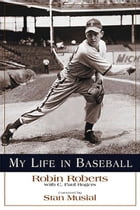 My Life in Baseball by Stan Musial