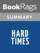 Hard Times by Charles Dickens l Summary & Study Guide by BookRags