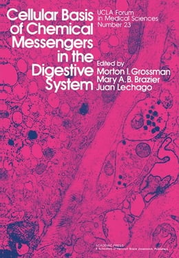 Book Cellular Basis of Chemical Messengers in the Digestive System by Grossman, Morton