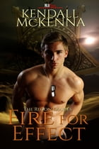 Fire For Effect by Kendall McKenna
