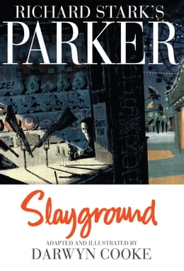 Book Parker: Slayground by Cooke