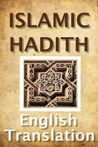Islamic Hadith (English Translation) by Kaitlyn Chick