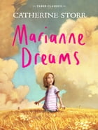 Marianne Dreams by Catherine Storr