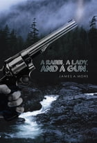 A Rabbi, a Lady, and a Gun by James  A. Mohs