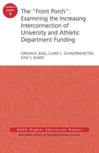 """The """"Front Porch"""": Examining the Increasing Interconnection of University and Athletic Department…"""