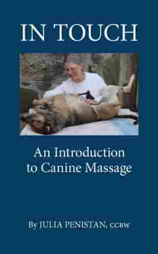 In Touch An Introduction to Canine Massage
