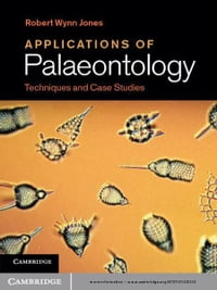 Applications of Palaeontology: Techniques and Case Studies