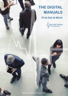 First Aid at Work Digital Manual: Firt Aid at Work Manual by Cory Jones
