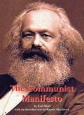 The Communist Manifesto: with full original text by Karl Marx