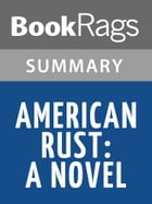 American Rust by Philipp Meyer l Summary & Study Guide by BookRags