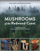 Mushrooms of the Redwood Coast Cover Image