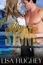 Heart of Stone: Family Stone #3 Riley by Lisa Hughey