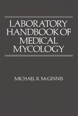 Book Laboratory Handbook of Medical Mycology by McGinnis, Michael R.