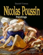 Nicolas Poussin: Paintings by Daniel Coenn