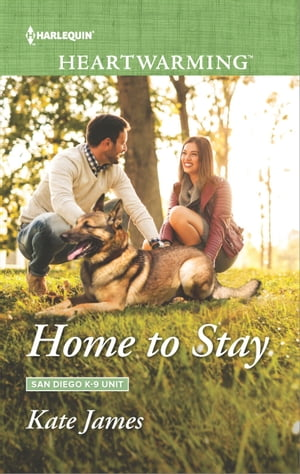 Home to Stay: A Clean Romance by Kate James