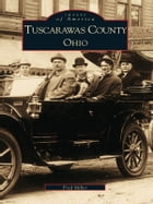 Tuscarawas County, Ohio by Fred Miller