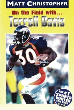 Book On the Field with ... Terrell Davis by Matt Christopher