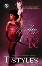 Miss Wayne & The Queens of DC (The Cartel Publications Presents) by T. Styles