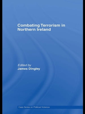 Combating Terrorism in Northern Ireland