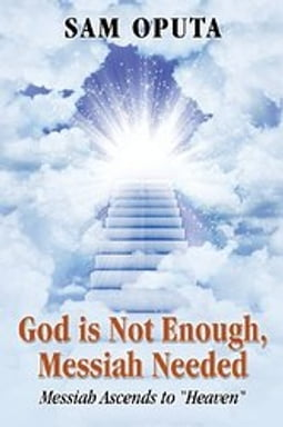 God is Not Enough, Messiah Needed
