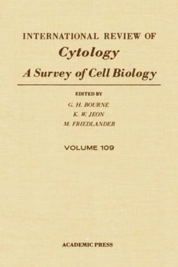 Book INTERNATIONAL REVIEW OF CYTOLOGY V109 by Bourne, G.H.