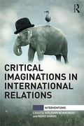 Critical Imaginations in International Relations fdbd5f4e-f2be-474c-8966-d095bf9c5533