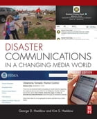 Disaster Communications in a Changing Media World by George Haddow