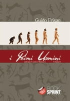 I primi uomini - Vol. 2 by Guido Frisan
