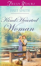 Kind-Hearted Woman by Janet Spaeth