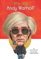 Who Was Andy Warhol?