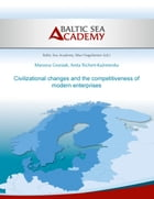 Civilizational changes and the competitiveness of modern enter-prises by Marzena Grzesiak