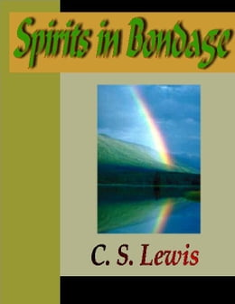 Book Spirits in Bondage by Lewis, C. S.