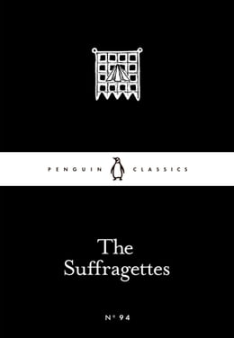Book The Suffragettes by Penguin Books Ltd