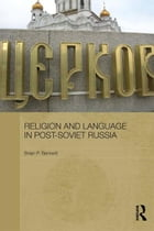 Religion and Language in Post-Soviet Russia