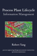 Process Plant Lifecycle Information Management (Technology Science & Nature) photo