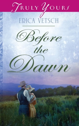 Before the Dawn by Erica Vetsch
