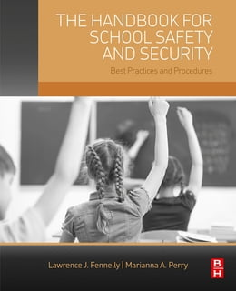 Book The Handbook for School Safety and Security: Best Practices and Procedures by Lawrence Fennelly